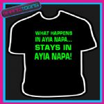 WHAT HAPPENS IN AYIA NAPA LADS HOLIDAY STAG TSHIRT